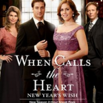 When Calls the Heart: New Years Wish